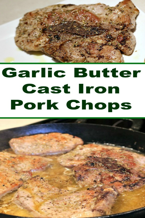 This Garlic Butter Cast Iron Pork Chops Recipe is the perfecteasy weeknight dinner with a cast iron skillet! Makes perfect Juicy and flavorful pork chops!