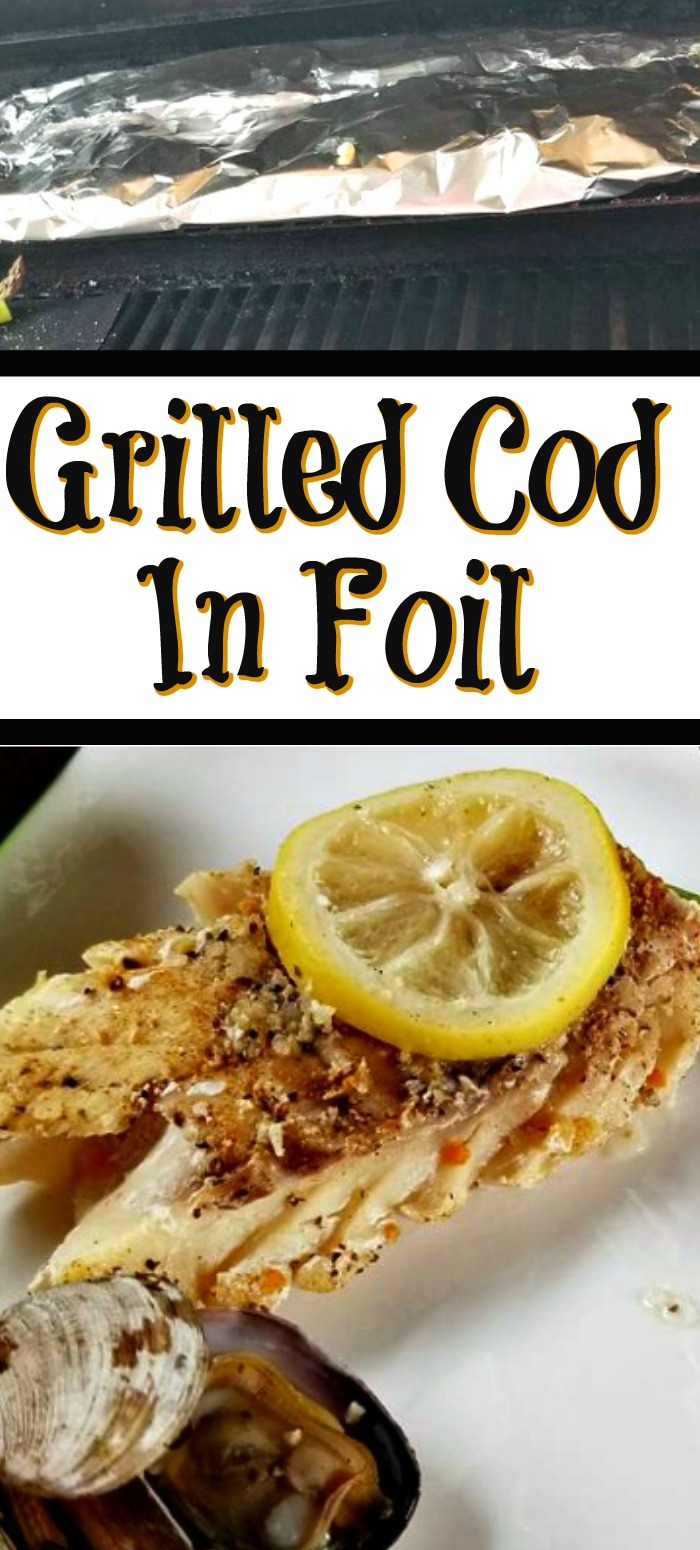 These easy Grilled Cod In Foil Recipe is perfect for a quick easy dinner! The foil keeps the fish moist and the flavor sealed into the meat as well.