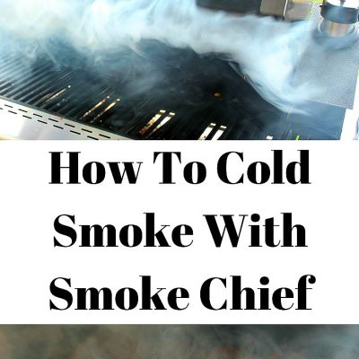 How To Cold Smoke With Smoke Chief