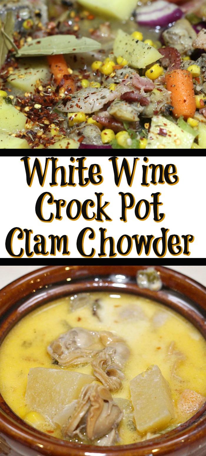 White Wine Crock Pot Clam Chowder Recipe