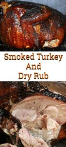 This Smoked Turkey Recipe And Dry Rub Recipe is perfect for any holiday dinner or just a weekend feast! Leftover smoked turkey is perfect for other dishes.