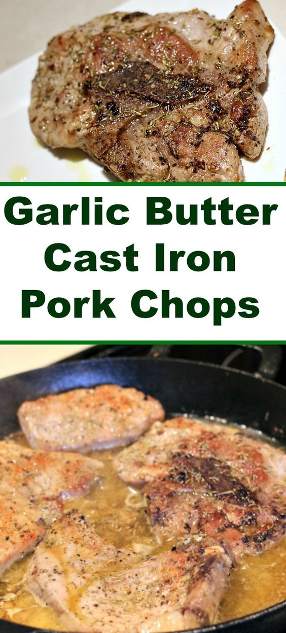 Garlic Butter Cast Iron Pork Chops Recipe