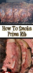 How To Smoke Prime Rib! With a couple simple steps and planning Smoked Prime Rib is the perfect Christmas Dinner to make for the holidays!