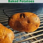 Smoke Baked Potatoes are the perfect way to make a classic with a new twist! Throw them on the smoker and avoid heating up the house for a tasty side dish. Load them up for the perfect loaded baked potato!