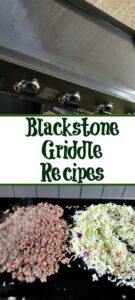 These Blackstone Griddle Recipes are perfect to make for dinner or breakfast! Cooking on the Blackstone adds amazing flavor and perfect family meals!