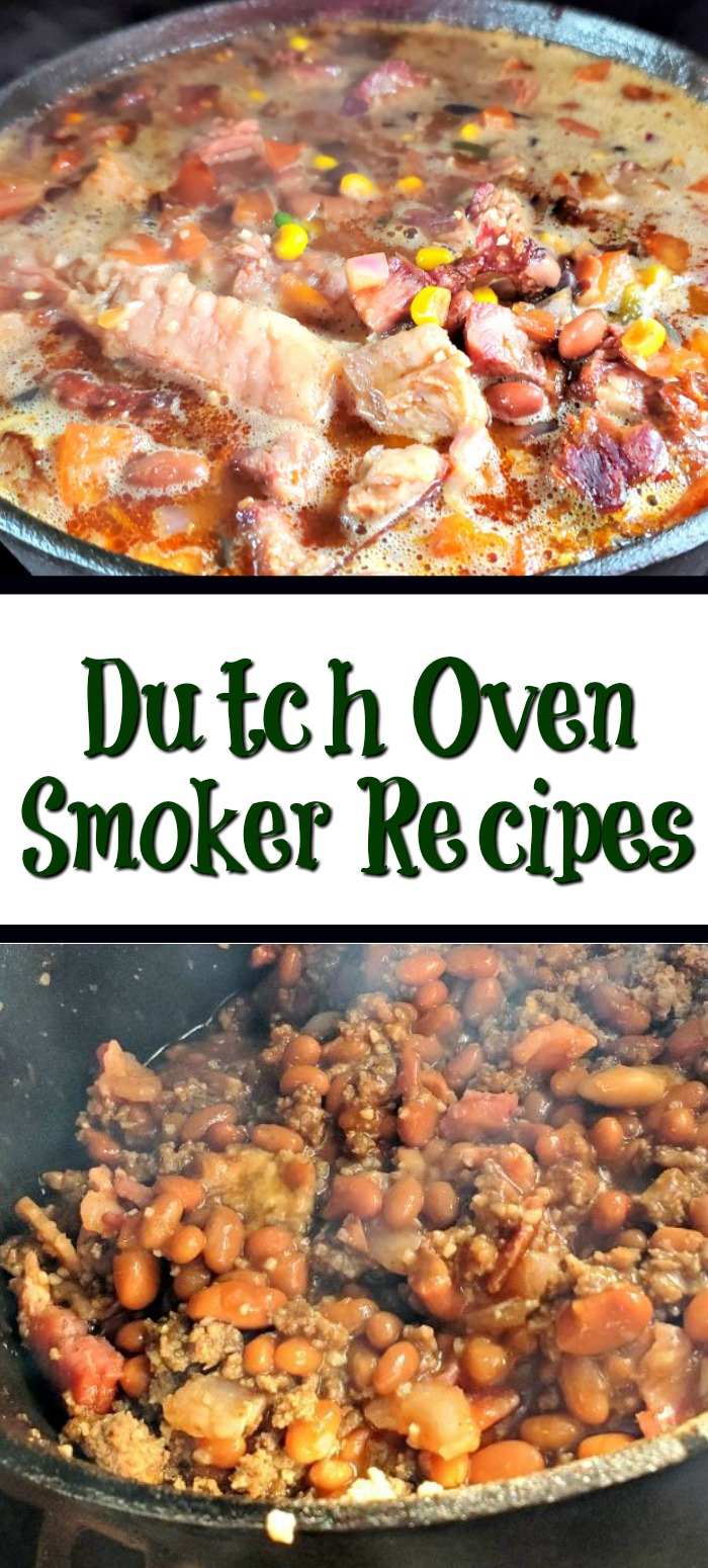 These Dutch Oven Smoker Recipes are perfect to make on a smoker! Using cast iron adds flavor as well as the flavor from the smoker. Chili's, soup, stew, and bread all turn out amazing when made in a dutch oven.
