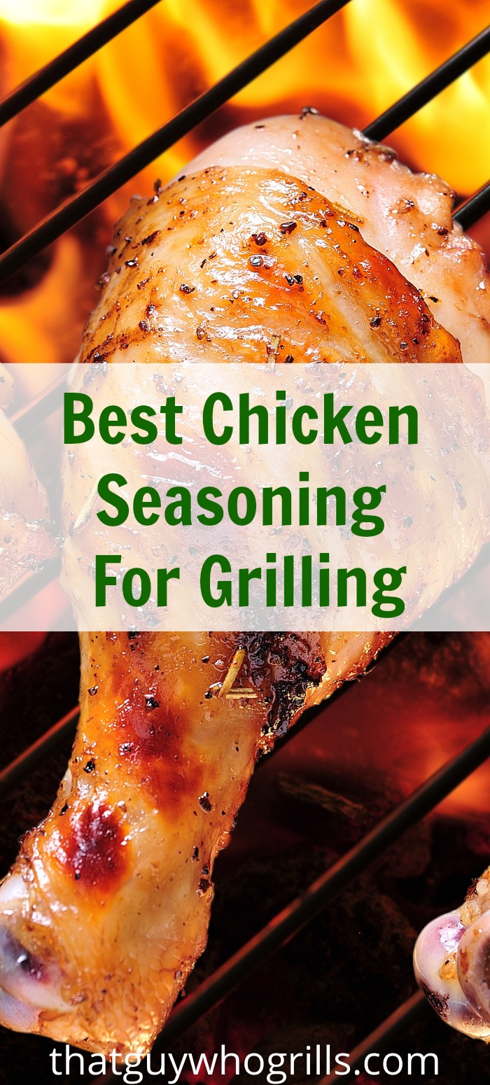 The Best Chicken Seasoning For Grilling can be either a homemade mixture or a store-bought seasoning blend! Using a good oil with the seasoning is crucial!