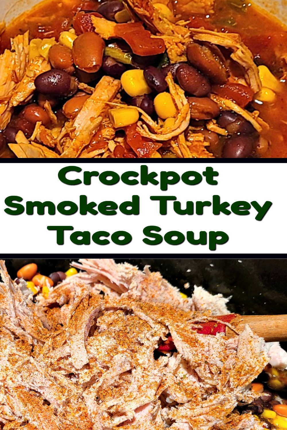 This Crockpot Smoked Turkey Taco Soup Recipe is perfect for leftover holiday turkey! Change the ingredients to the soup how you want and spice it up too! The smoked turkey adds amazing flavor to soup as well!