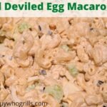 This Smoked Deviled Egg Macaroni Salad Recipe is the perfect side dish to make for any potluck or get-together! The smoke flavor on the eggs, onions, and celery adds to the whole dish! Perfect side dish for any bbq or backyard picnic get together.