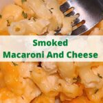 This Smoked Macaroni And Cheese is the perfect side dish to smoke for dinner! Use your cheese blend to make this creamy homemade macaroni and cheese! Gouda, cheddar, parmesan, or any cheese can be used to make this dish! Smoke low and slow on your Pitboss smoker or any pellet grill.