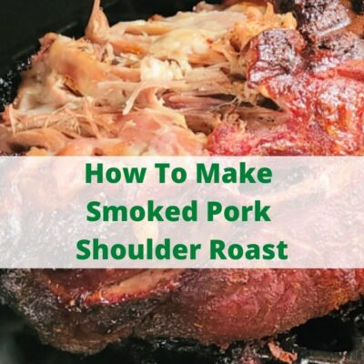 How To Make Smoked Pork Shoulder Roast!! This is easy to do while cooking low and slow the meat has so much flavor to it and makes amazing leftover meals! Shredded smoked pork makes for amazing sandwiches, beans, fried rice, and chilis as well!