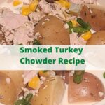 This Smoked Turkey Chowder Recipe is perfect to make on a pellet grill in a cast iron dutch oven! Use leftover Smoked Turkey to add more flavor! Shredded leftover turkey works amazingly in this chowder to pair with corn and potatoes! Use baby potatoes, russets, or gold potatoes for this recipe!