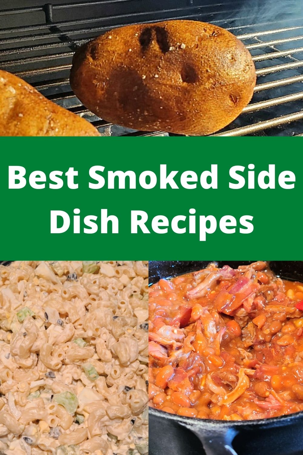 Smoked Side Dishes are amazing when made as a pellet grill side dish! They can smoke alongside the main dish in the smoker to add extra flavor to any meal! From Macaroni, to bed dip, to smoked beans the possibilities are endless! Pellet smoker, charcoal smoker, or electric smoker are perfect for asking these side dishes!